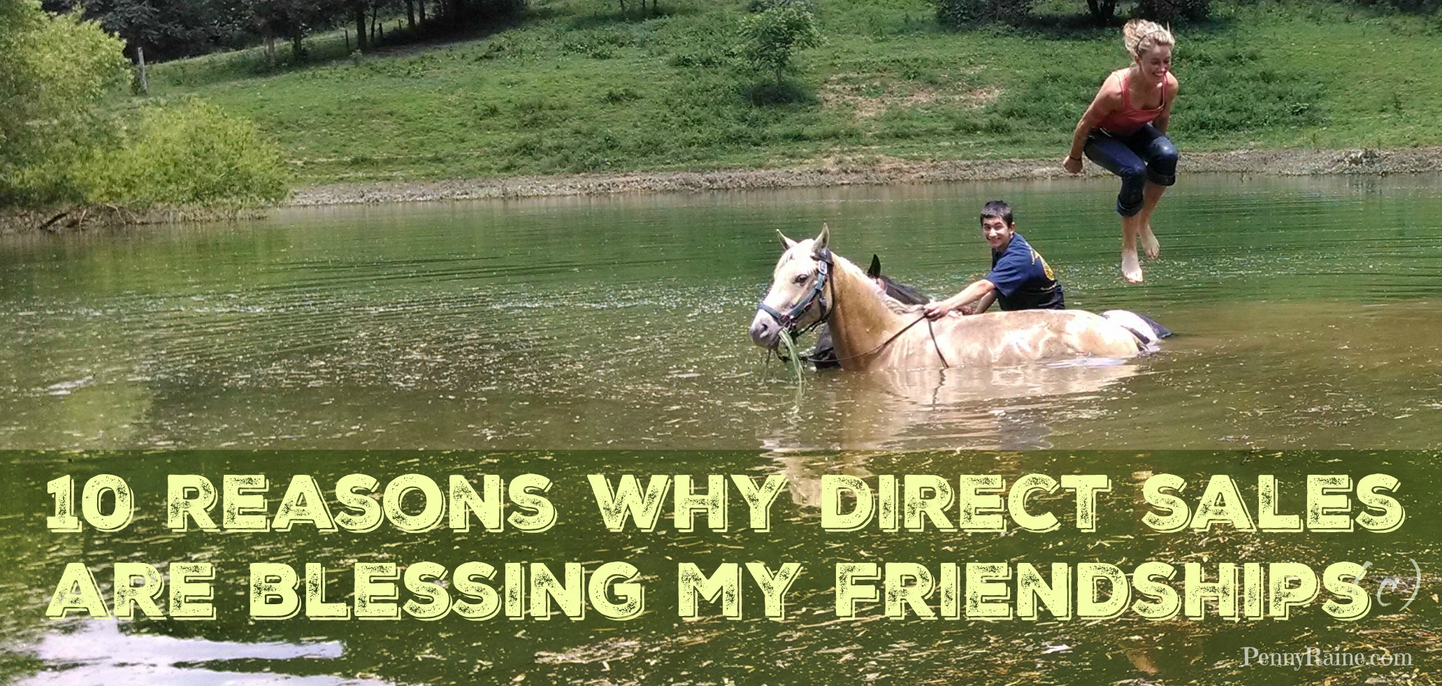 10 reasons why direct sales are blessing my friendships
