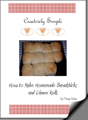 Creatively Simple- How to Make Homemade Breadsticks and Dinner Rolls
