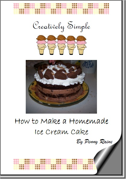 Creatively Simple  How to Make a Homemade Ice Cream Cake