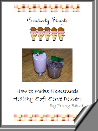 Creatively Simple ~ How to Make Homemade Healthy Soft Serve Dessert
