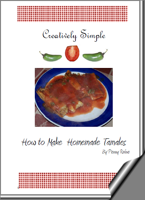 Creatively Simple- How to Make Homemade Tamales