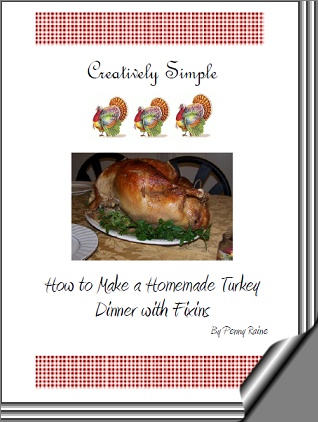 Creatively Simple- How to Make a Homemade Turkey Dinner with Fixins